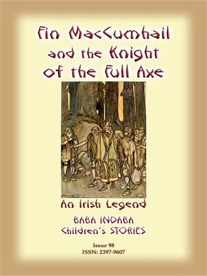 cover image of FINN MACCUMHAIL AND THE KNIGHT OF THE FULL AXE--An Irish Legend